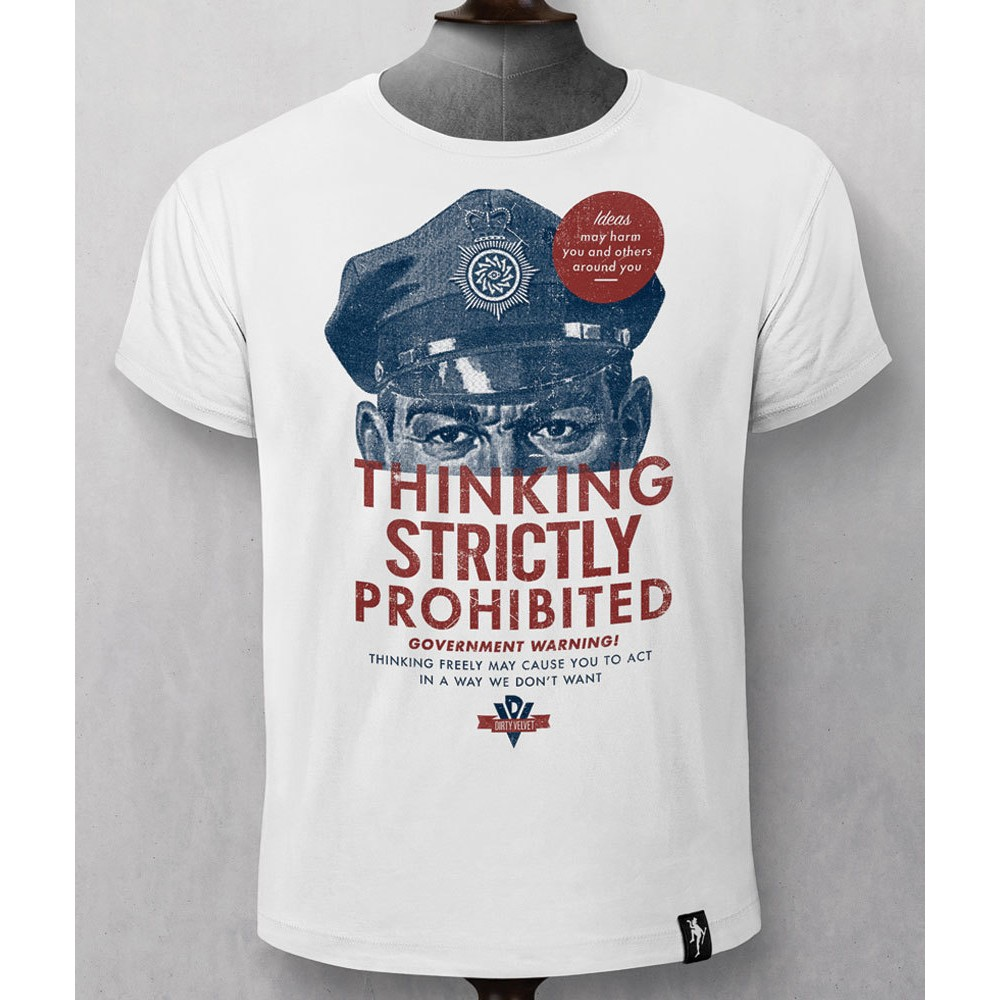 Dirty Velvet Thinking Prohibited T Shirt White